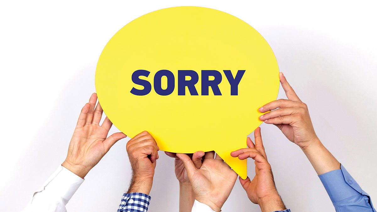 Your Voice: I'm sorry, but …. The fine art of a sincere apology